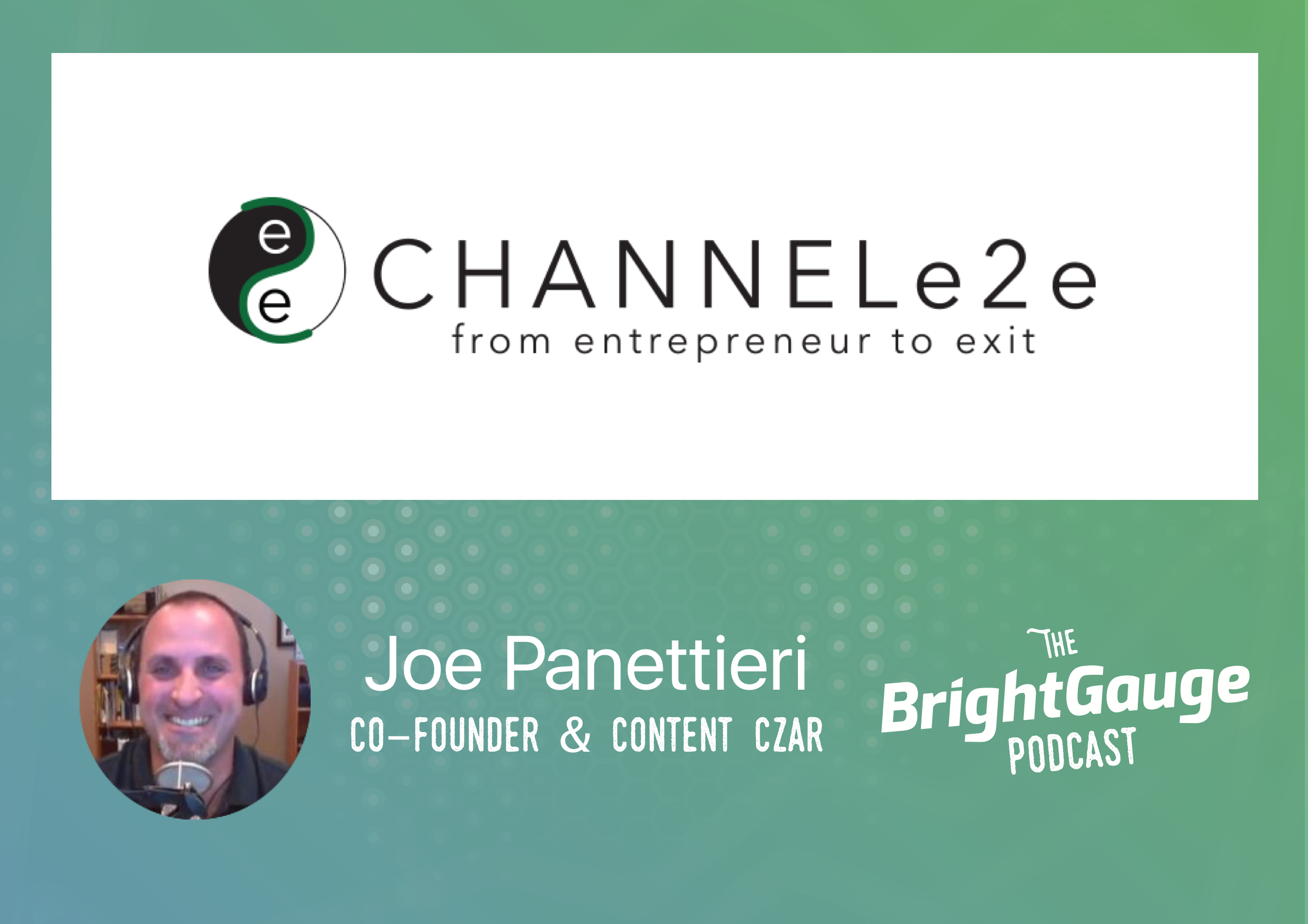 [Podcast] Episode 14 with Joe Panettieri of ChannelE2E