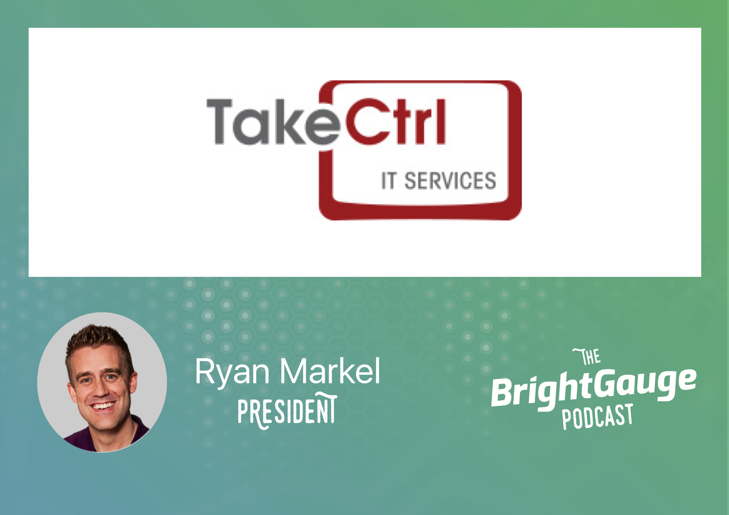 [Podcast] Episode 21 with Ryan Markel of Take Ctrl
