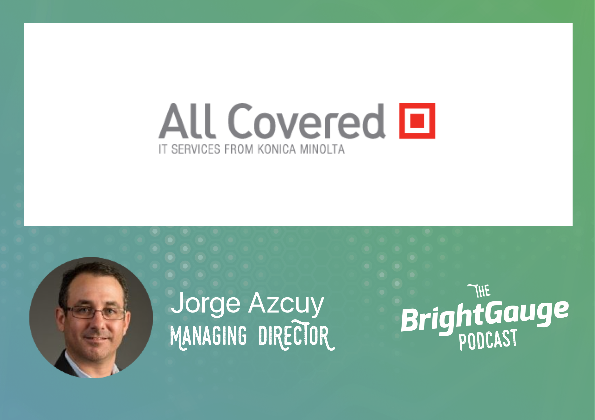 [Podcast] Episode 4 with Jorge Azcuy of All Covered