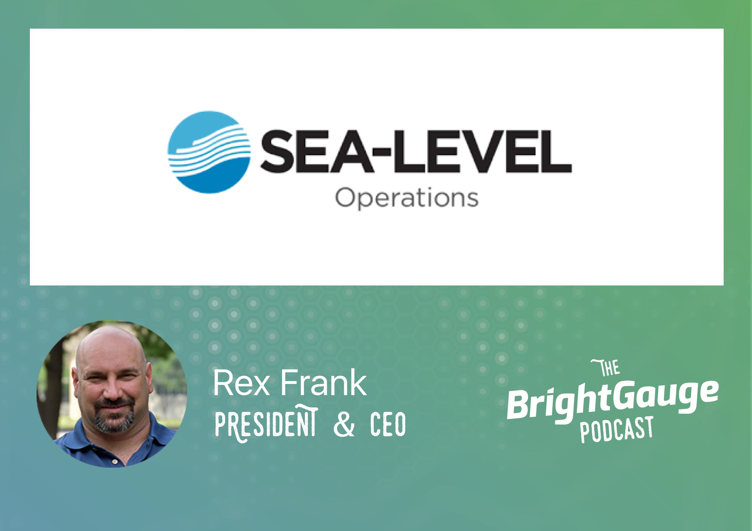 [Podcast] Episode 27 with Rex Frank of Sea Level Operations