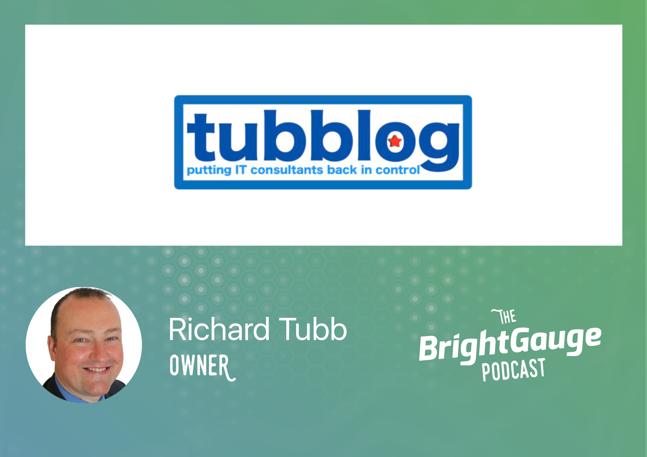 [Podcast] Episode 7 with Richard Tubb of Tubblog