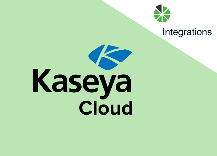 New Integration: Kaseya VSA Cloud