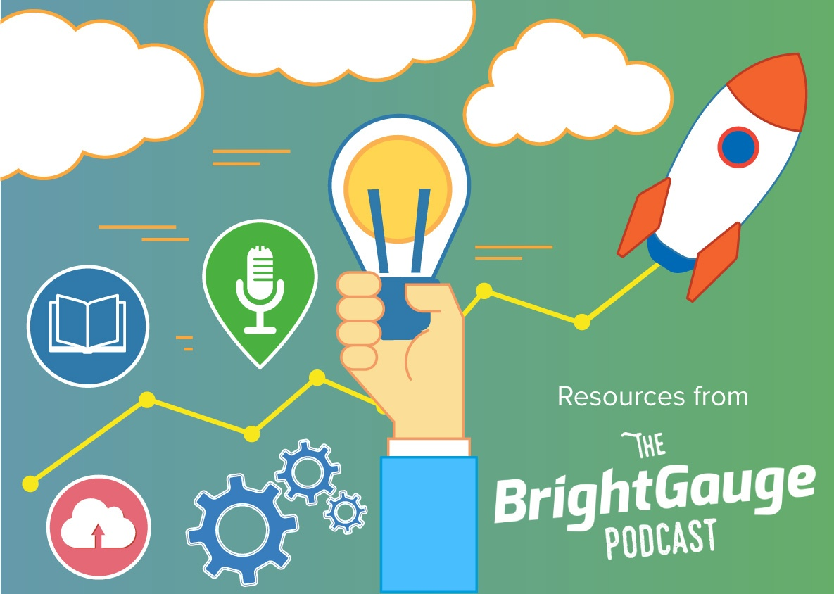 64 Favorite Resources from The BrightGauge Podcast